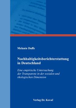 Nachhaltigkeitsberichterstattung in Deutschland von Duffe,  Melanie