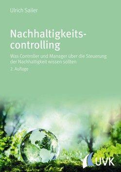 Nachhaltigkeitscontrolling von Sailer,  Ulrich