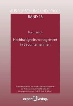 Nachhaltigkeitsmanagement in Bauunternehmen von Wach,  Marco