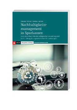 Nachhaltigkeitsmanagement in Sparkassen von Oster,  Daniel, Peylo,  Tobias