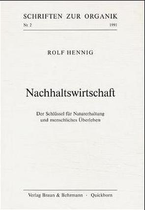 Nachhaltswirtschaft von Hennig,  Rolf