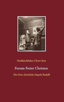 Nachkirchliches Christ-Sein von Forum Kultus, Lambertz,  Volker David