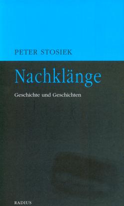 Nachklänge von Stosiek,  Peter