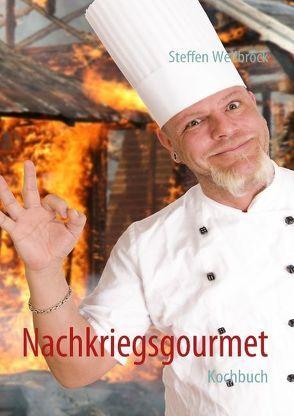 Nachkriegsgourmet von Wellbrock,  Steffen