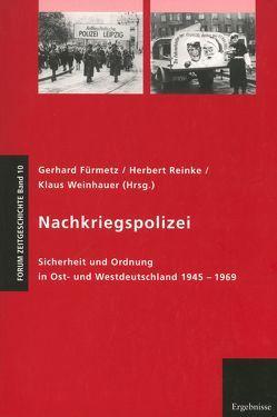 Nachkriegspolizei von Fürmetz,  Gerhard, Reinke,  Herbert, Weinhauer,  Klaus