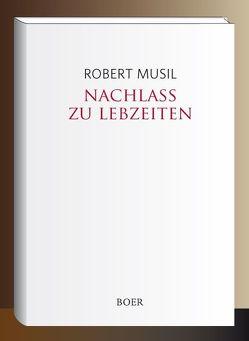 Nachlaß zu Lebzeiten von Musil,  Robert