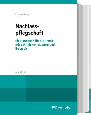 Nachlasspflegschaft von Baumgärtner,  Matthias, Siebert,  Holger, Sonnenberg,  Marcel