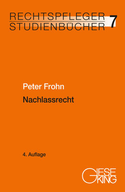 Nachlassrecht von Frohn,  Peter
