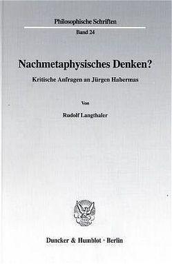 Nachmetaphysisches Denken? von Langthaler,  Rudolf