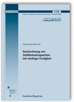 Nachrechnung von Stahlbetontragwerken mit niedriger Festigkeit. von Schnell,  Jürgen, Sefrin,  Rabea