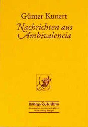 Nachrichten aus Ambivalencia von Kunert,  Günter