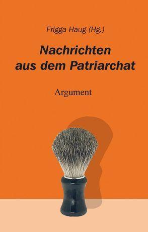 Nachrichten aus dem Patriarchat von Haug,  Frigga
