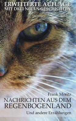 Nachrichten aus dem Regenbogenland von Moritz,  Frank