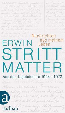Nachrichten aus meinem Leben von Giesecke,  Almut, Strittmatter,  Erwin