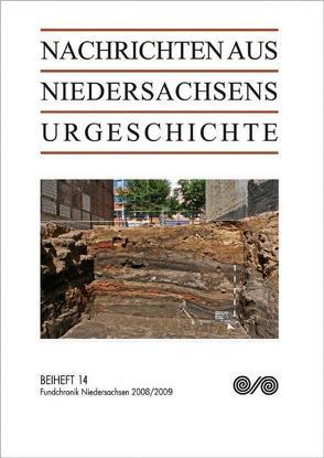 Nachrichten aus Niedersachsens Urgeschichte / Fundchronik Niedersachsen von Hassmann,  Henning