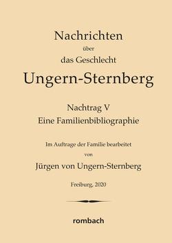 Nachrichten über das Geschlecht Ungern-Sternberg. Nachtrag V
