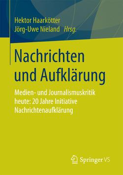 Nachrichten und Aufklärung von Haarkötter,  Hektor, Nieland,  Jörg Uwe