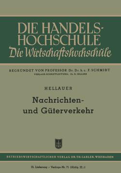 Nachrichten- und Güterverkehr von Hellauer,  Josef