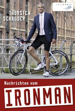 Nachrichten vom Ironman von Schröder,  Thorsten