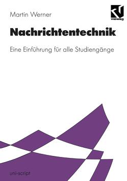Nachrichtentechnik von Mildenberger,  Otto, Werner,  Martin