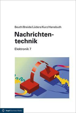 Nachrichtentechnik von Beuth,  Klaus, Breide,  Stephan, Hanebuth,  Richard, Kurz,  Günter, Lüders,  Christian F.