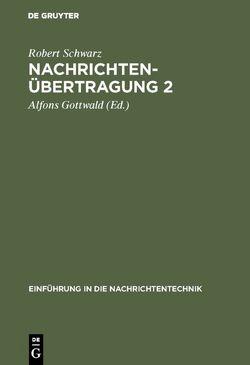 Nachrichtenübertragung 2 von Gottwald,  Alfons, Schwarz,  Robert