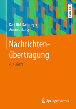 Nachrichtenübertragung von Dekorsy,  Armin, Kammeyer,  Karl-Dirk
