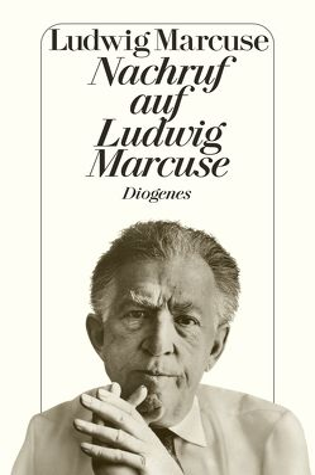 Nachruf auf Ludwig Marcuse von Marcuse,  Ludwig