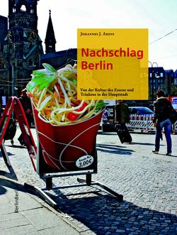 Nachschlag Berlin von Arens,  Johannes J.