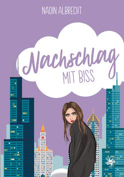 Nachschlag mit Biss von Albrecht,  Nadin