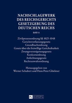 Nachschlagewerk des Reichsgerichts – Gesetzgebung des Deutschen Reichs von Glöckner,  Hans Peter, Schubert,  Werner