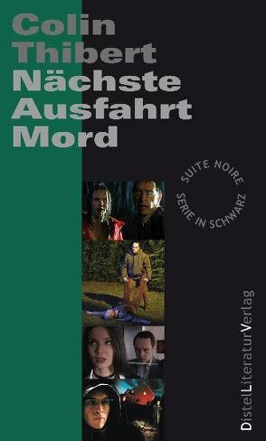 Nächste Ausfahrt Mord von Grän,  Katarina, Thibert,  Colin