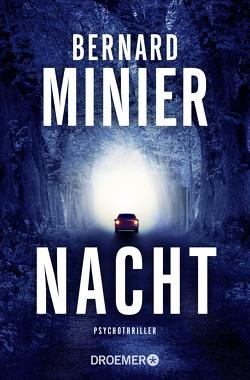 Nacht von Baisch,  Alexandra, Minier,  Bernard