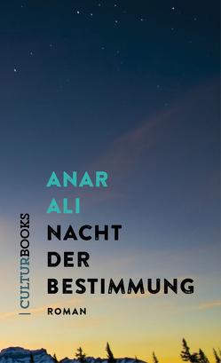 Nacht der Bestimmung von Ali,  Anar, Karsten,  Jan
