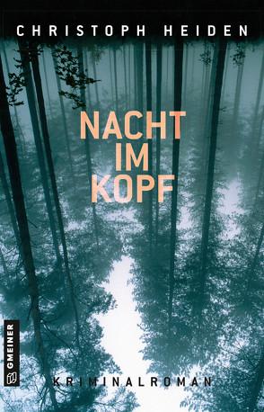 Nacht im Kopf von Heiden,  Christoph