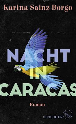 Nacht in Caracas von Lange,  Susanne, Sainz Borgo,  Karina