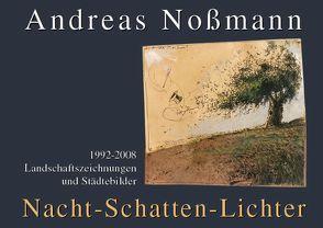 Nacht-Schatten-Lichter von Berninghaus,  Torsten, Nossmann,  Andreas
