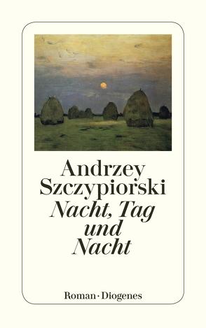 Nacht, Tag und Nacht von Staemmler,  Klaus, Szczypiorski,  Andrzej