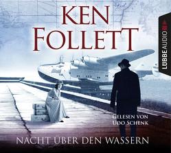 Nacht über den Wassern von Follett,  Ken, Schenk,  Udo
