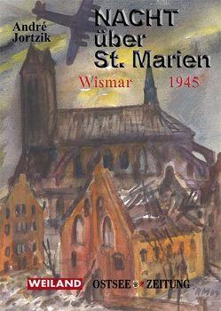 Nacht über St. Marien von Jortzik,  André, Stein,  Volker
