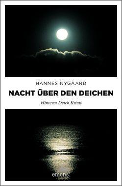 Nacht über den Deichen von Nygaard,  Hannes