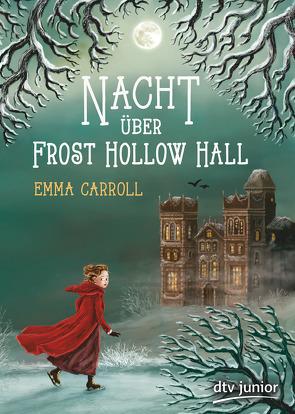 Nacht über Frost Hollow Hall von Bean,  Gerda, Carroll,  Emma