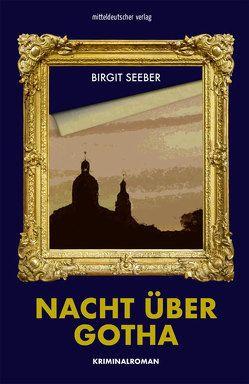 Nacht über Gotha von Seeber,  Birgitt