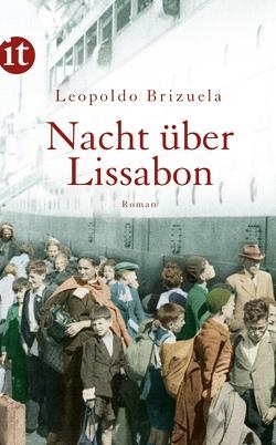 Nacht über Lissabon von Brizuela,  Leopoldo, Brovot,  Thomas