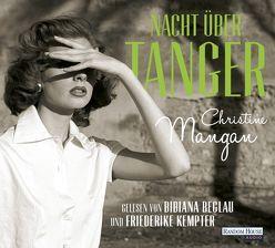 Nacht über Tanger von Beglau,  Bibiana, Eisenhut,  Irene, Kempter,  Friederike, Mangan,  Christine
