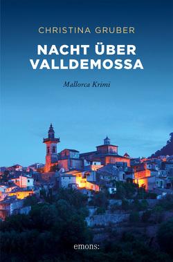 Nacht über Valldemossa von Gruber,  Christina
