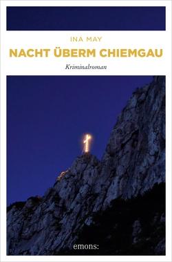 Nacht überm Chiemgau von May,  Ina