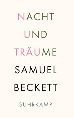 Nacht und Träume von Beckett,  Samuel, Tophoven,  Elmar, Tophoven,  Erika