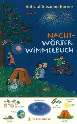 Nacht-Wörterwimmelbuch von Berner,  Rotraut Susanne