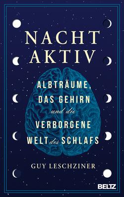 Nachtaktiv von Leschziner,  Guy, Seidel,  Wolfgang